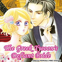 The Greek Tycoon's Defiant Bride The Rich, the Ruthless and the Really Handsome II