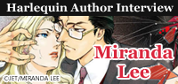 Harlequin Author Interview: Miranda Lee