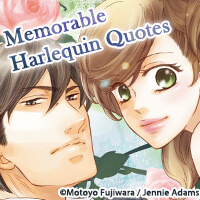 Memorable Harlequin Quotes