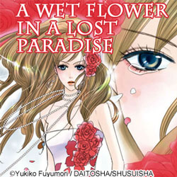 A Wet Flower in a Lost Paradise feature page label