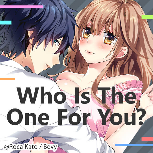 Who Is The One For You?