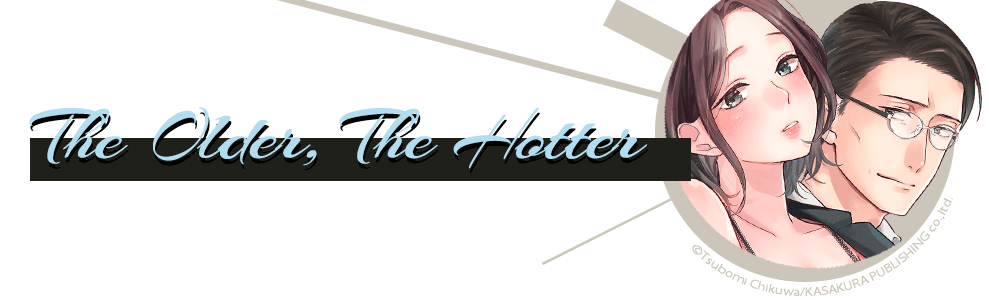 The Older, The Hotter