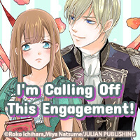 I'm Calling Off This Engagement!