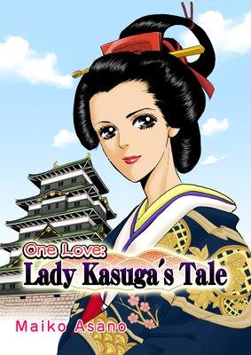 One Love: Lady Kasuga's Tale