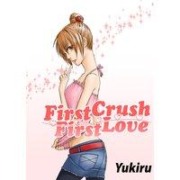 First Crush - First Love