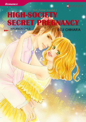 High-Society Secret Pregnancy Park Avenue Scandals I