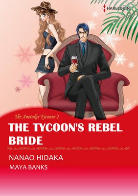 The Tycoon's Rebel Bride The Anetakis Tycoons II