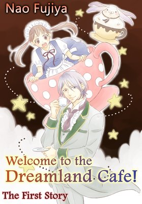 Welcome to the Dreamland Cafe!