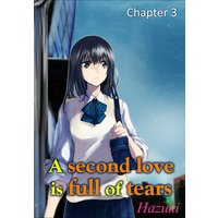 A second love is full of tears Chapter3