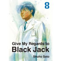Give My Regards to Black Jack 8