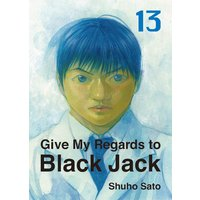 Give My Regards to Black Jack 13