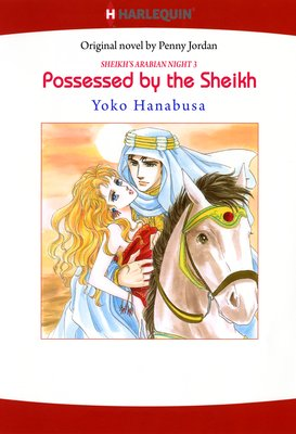 Possessed by the Sheikh Arabian Night III