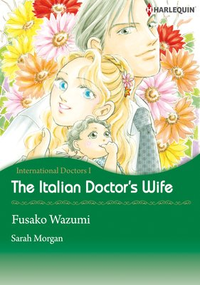 The Italian Doctor's Wife International Doctors 1