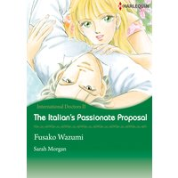 The Italian's Passionate Proposal International Doctors 2