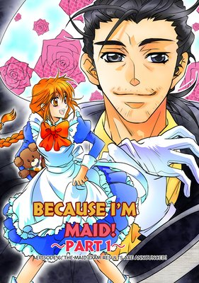 Because I'm a Maid! Episode (6) -Part 1-