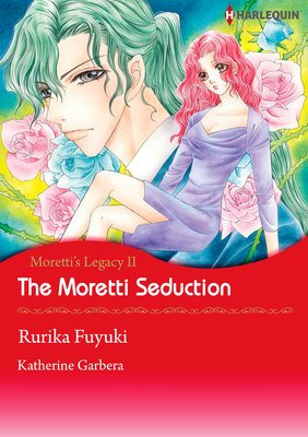 The Moretti Seduction Moretti's Legacy 2