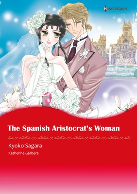 The Spanish Aristocrat's Woman Sons of Privilege 3