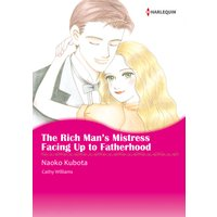 The Rich Man's Mistress / Facing Up to Fatherhood