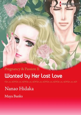 Wanted by Her Lost Love Pregnancy & Passion 2