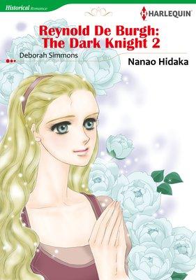 Reynold De Burgh: The Dark Knight 2