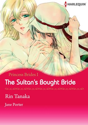 The Sultan's Bought Bride Princess Brides I