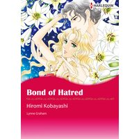 Bond of Hatred