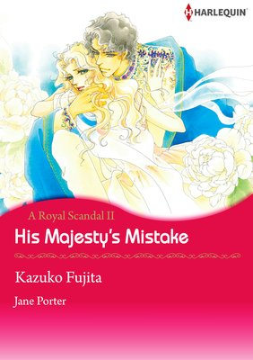 His Majesty's Mistake A Royal Scandal II