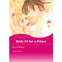 Bride Fit for a Prince Twin Bride I