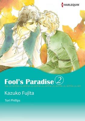 Fool's Paradise 2