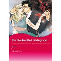 The Blackmailed Bridegroom