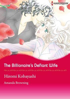 The Billionaire's Defiant Wife