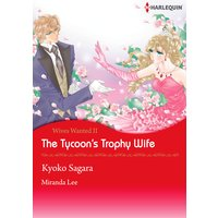 The Tycoon's Trophy Wife  Wives Wanted! 2