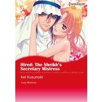 HIRED: THE SHEIKH'S SECRETARY MISTRESS Royal Brides 2