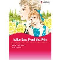 Italian Boss, Proud Miss Prim