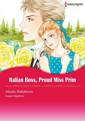 Italian Boss, Proud Miss Prim