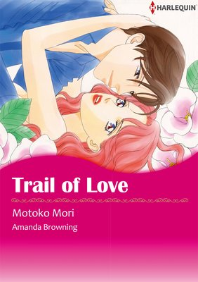 Trail of Love