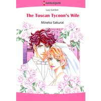 The Tuscan Tycoon's Wife  The Counts of Calvani 3
