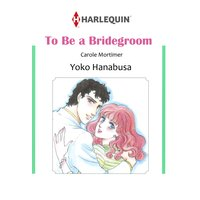 To Be a Bridegroom Bachelor Brothers III