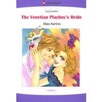 The Venetian Playboy's Bride The Counts of Calvani 1
