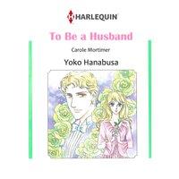 To Be a Husband Bachelor Brothers II