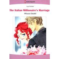 The Italian Millionaire's Marriage  The Counts of Calvani 2