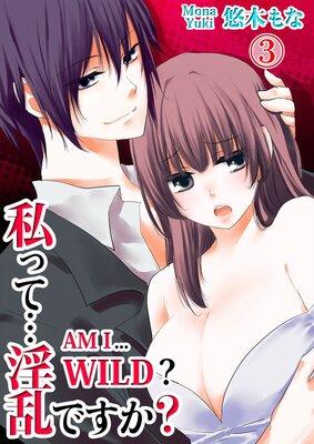 Am I... Wild? (3)