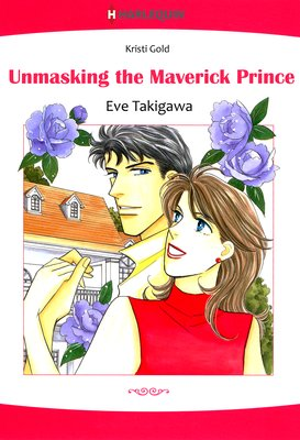 Unmasking the Maverick Prince   The Royal Wager 2