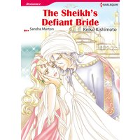 THE SHEIKH'S DEFIANT BRIDE