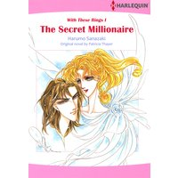 The Secret Millionaire With These Rings 1