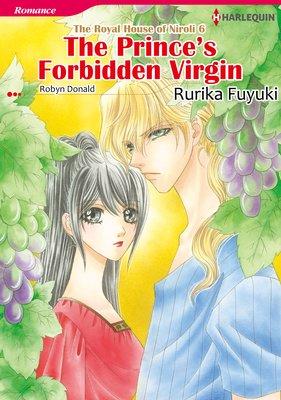 The Prince's Forbidden Virgin  The Royal House of Niroli 6
