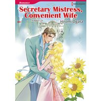Secretary Mistress, Convenient Wife