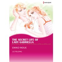 The Secret Life of Lady Gabriella