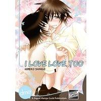 I love love, too