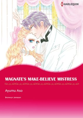 MAGNATE'S MAKE-BELIEVE MISTRESS